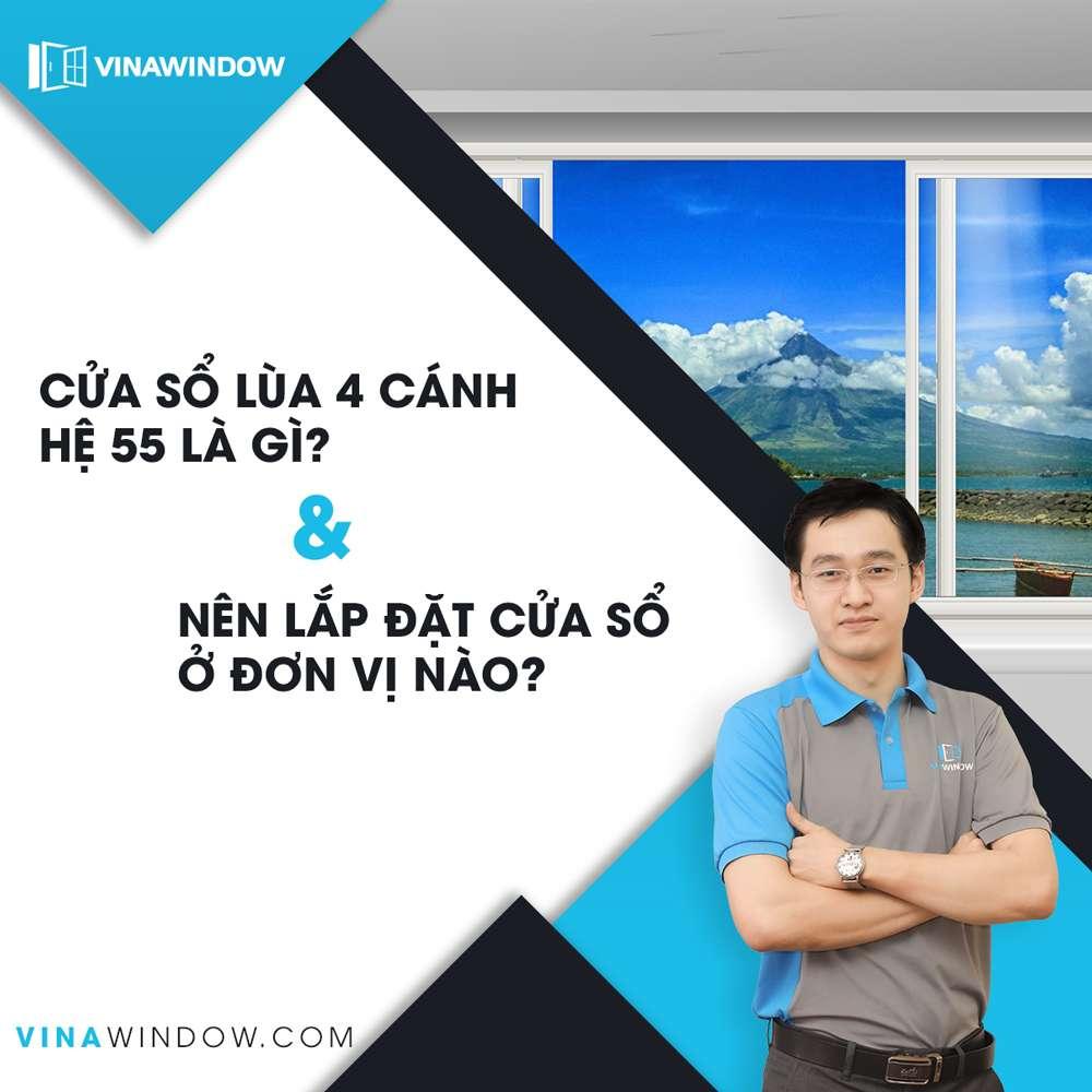 Cửa sổ lùa 4 cánh hệ 55 là gì? Nên lắp đặt cửa sổ ở